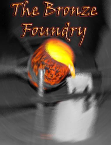 The Bronze Foundry